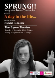 A day in the life…Presented by Sprung Integrated Dance Theatre Inc. @ Byron Theatre | Byron Bay | New South Wales | Australia