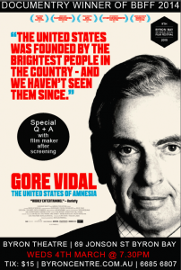 Gore Vidal - United States Of Amnesia. A documentary by Nicholas Wrathall @ Byron Theatre | Byron Bay | New South Wales | Australia