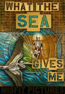 What The Sea Gives Me