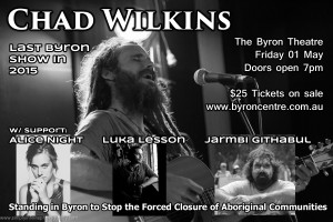 Chad Wilkins Presented by Midnight Artists @ Byron Theatre | Byron Bay | New South Wales | Australia