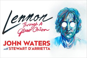 Lennon: Through a Glass Onion - SHOW POSTPONED TO SATURDAY 19 SEPTEMBER!!!! @ Byron Theatre | Byron Bay | New South Wales | Australia