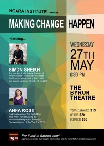 Making Change Happen Presented by Ngara Institute @ Byron Theatre | Byron Bay | New South Wales | Australia