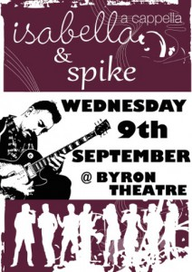 Spike & Isabella Presented by Cameron Spike-Porter & Dylan Curnow @ Byron Theatre
