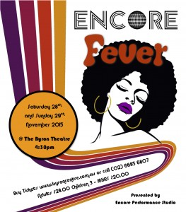 Encore Fever Presented by Encore Performance Studio @ Byron Theatre