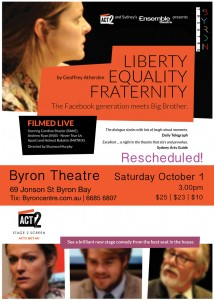 Australian National Theatre Live Screening:  Liberty Equality Fraternity by Geoffrey Atherden presented by Byron Theatre @ Byron Theatre