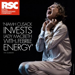 Macbeth - RSC Live: Niamh Cusack as Lady Macbeth