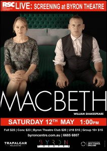 Macbeth by William Shakespeare – RSC Live Screening presented by Byron Theatre @ Byron Theatre
