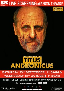 Titus Andronicus - RSC Live Screening from Stratford-upon-Avon presented by Byron Theatre @ Byron Theatre