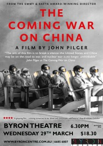 THE COMING WAR ON CHINA With Video Introduction by Director, John Pilger. ONE NIGHT ONLY @ Byron Theatre