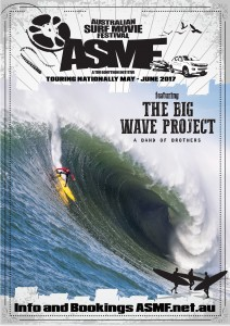 THE BIG WAVE PROJECT presented by Australian Surf Movie Festival @ Byron Theatre