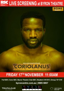 Coriolanus - RSC Live Screening from Stratford-upon-Avon presented by Byron Theatre @ Byron Theatre