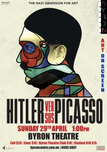 Hitler versus Picasso - Art on Screen presented by Byron Theatre @ Byron Theatre