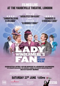 Lady Windermere's Fan by Oscar Wilde - World Theatre On Screen presented by Byron Theatre @ Byron Theatre