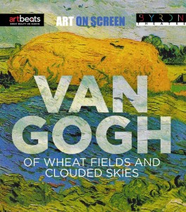 Van Gogh: Of Wheat Fields and Clouded Skies - Art On Screen at Byron Theatre