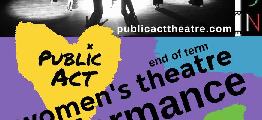 Public Act Womens Performance APRIL 2018 at Byron Theatre