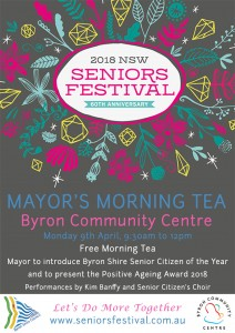Mayor's Morning Tea to celebrate NSW Seniors Festival 2018 Presented by Byron Shire Council & Byron Community Centre @ Byron Community Centre