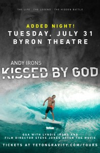 Andy Irons: Kissed by God presented by Teton Gravity Research **Added Night** @ Byron Theatre