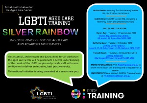 The Silver Rainbow LGBTI Aged Care Awareness Training Project presented by Pride Training @ Byron Community Centre, Cavanbah Room (upstairs)