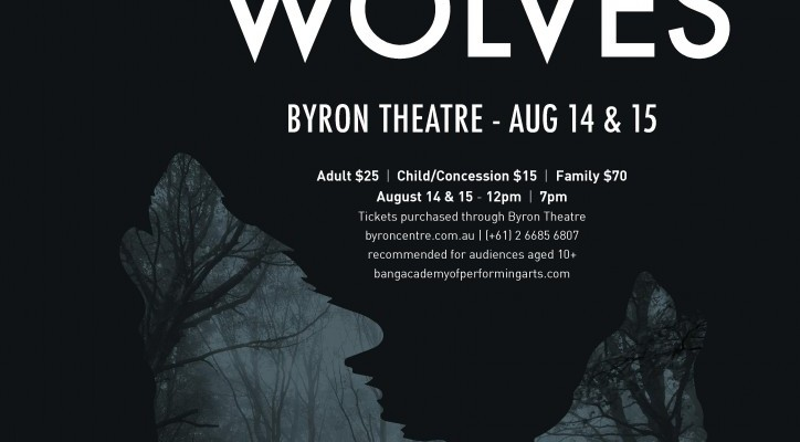 TWO WOLVES - BANG! Academy of Performing Arts at Byron Theatre