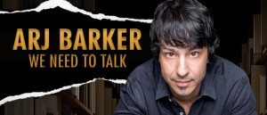 Arj Barker – We Need To Talk presented by A-List Entertainment at Byron Theatre