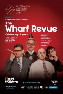 The Wharf Revue: Celebrating 15 years – ANTLive Screening presented by Byron Theatre @ Byron Theatre
