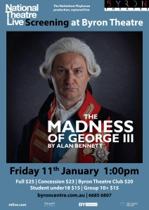 The Madness of George III by Alan Bennett – National Theatre Live Screening presented by Byron Theatre @ Byron Theatre