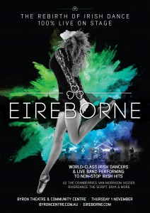 Eireborne – The Rebirth Of Irish Dance presented by MPire Creative @ Byron Theatre