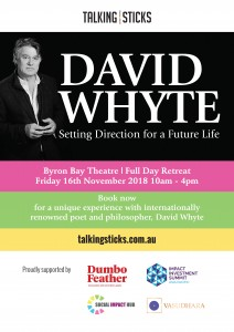 Setting a Direction for a Future Life: A Byron Bay Retreat with David Whyte presented by Talking Sticks @ Byron Theatre