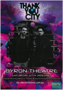 **CANCELLED**Thankyou City presented by Earth Frequency Festival & Electric Forest @ Byron Theatre